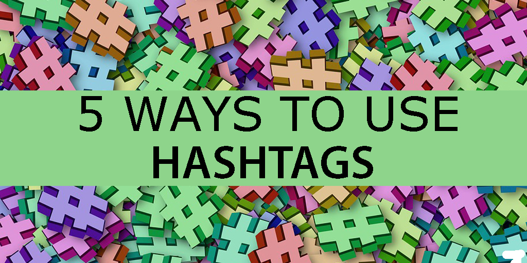 5-Tips-To-use Hashtags
