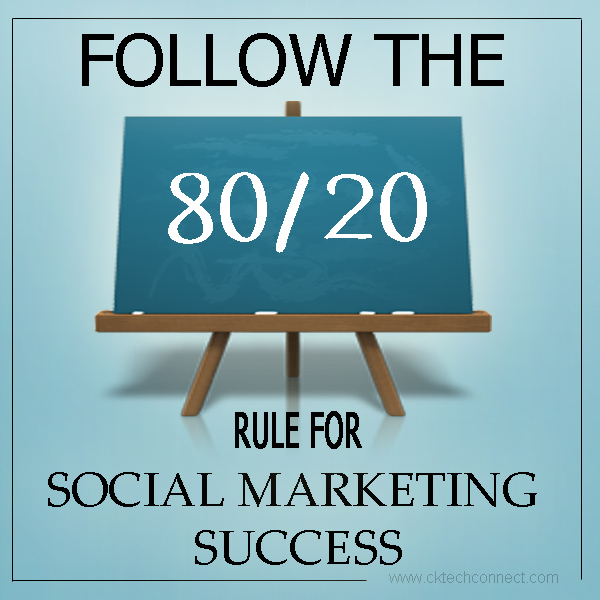 Follow The 80/20 Rule for Social Marketing Success
