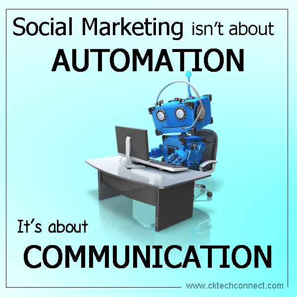 Don't Automate - Communicate