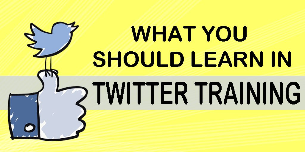 What-You-Should-Learn-In-twitter-Training