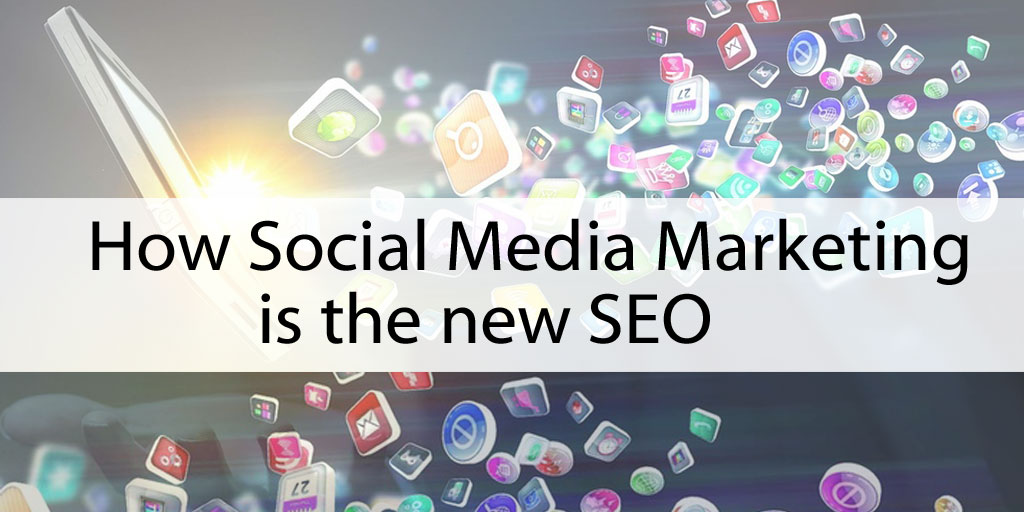 How Social Media Marketing si the New SEO