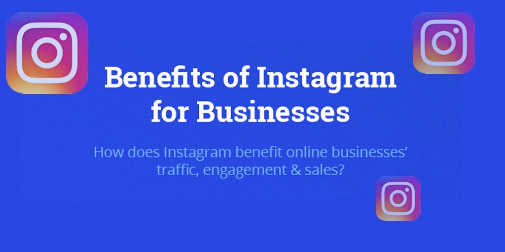 Benefits-Of-Instagram-For-Business