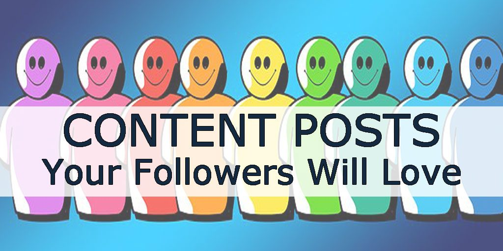 Contant Marketing Your Followers Will Love