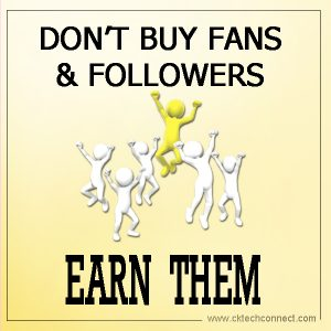 Don't Buy Followers Earn Them