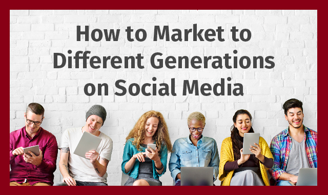 how-to-market-to-each-generation-on-social-media