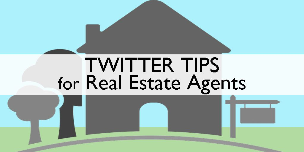 Twitter Tips-For-Real-Estate-Agents