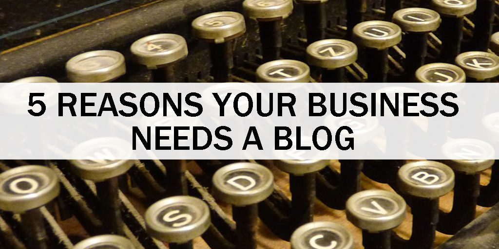 Reasons-Business-Needs-A-Blog