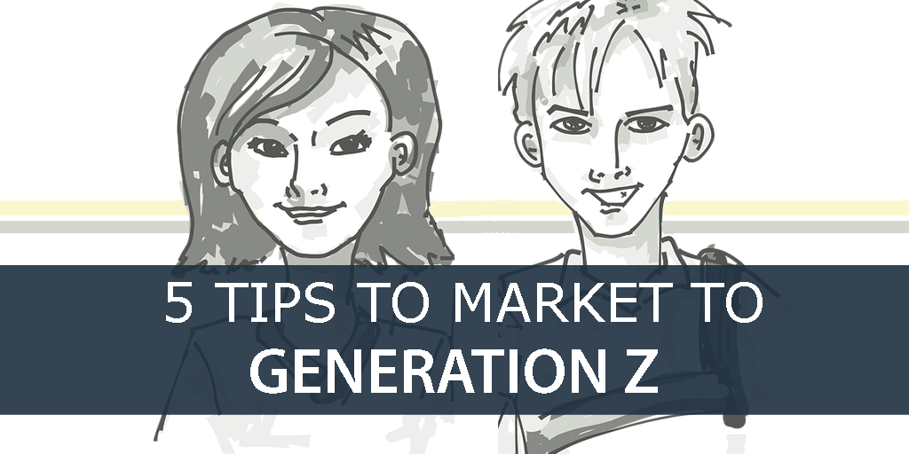 5-Tips-To-market-To-generation-Z