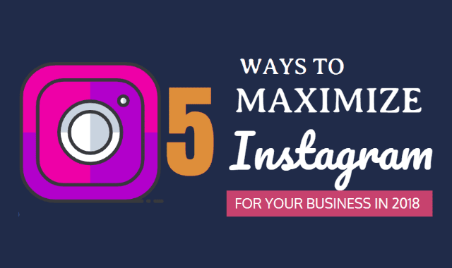 5-ways-to-maximize-instagram-for-your-business