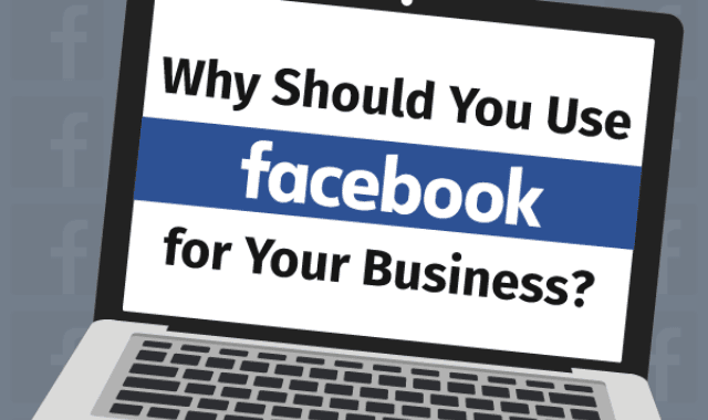 why-should-you-use-facebook-for-your-business
