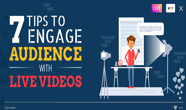 7-useful-tips-to-engage-audience-with-live-videos