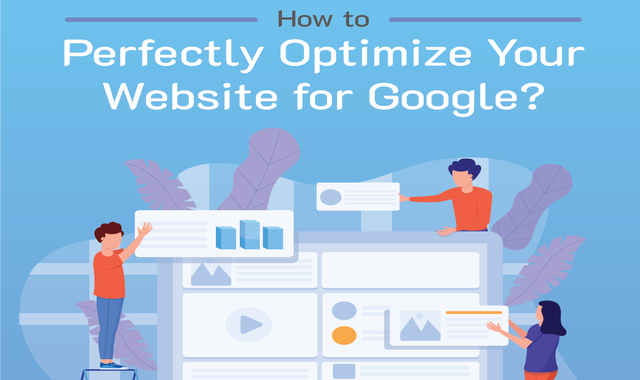 how-to-perfectly-optimize-your-website-for-google